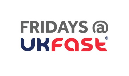 Fridays at UKFast